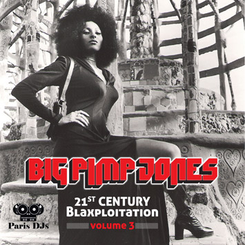Big Pimp Jones - 21st Century Blaxploitation