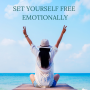 Artwork for #22 How to Set Yourself Free Emotionally