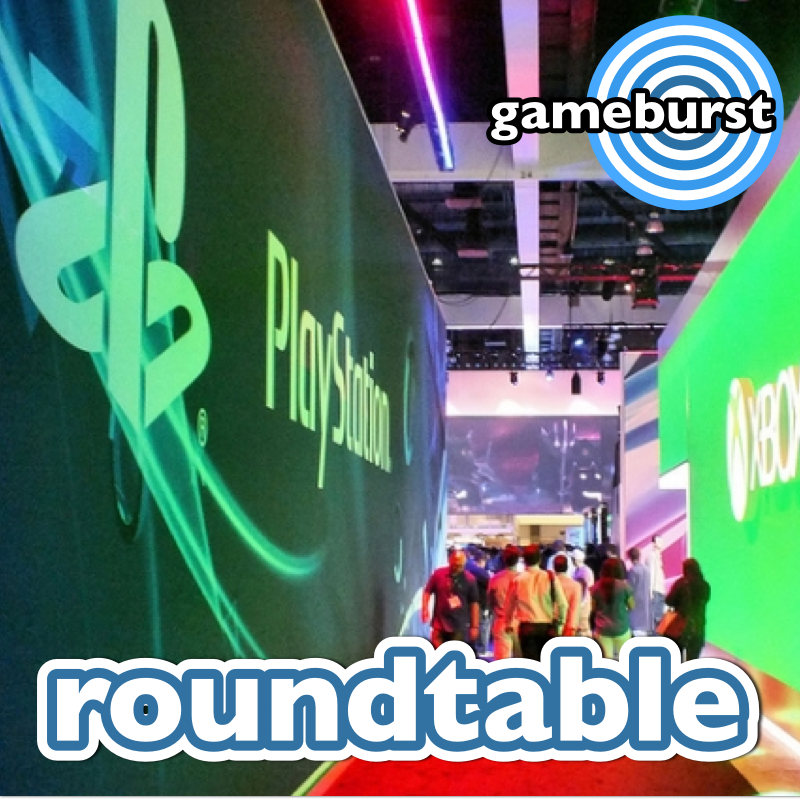 GameBurst Roundtable - New Console Launches