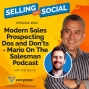 Artwork for Modern Sales Prospecting Dos and Don'ts - Mario On The Salesman Podcast With Will Barron, #122