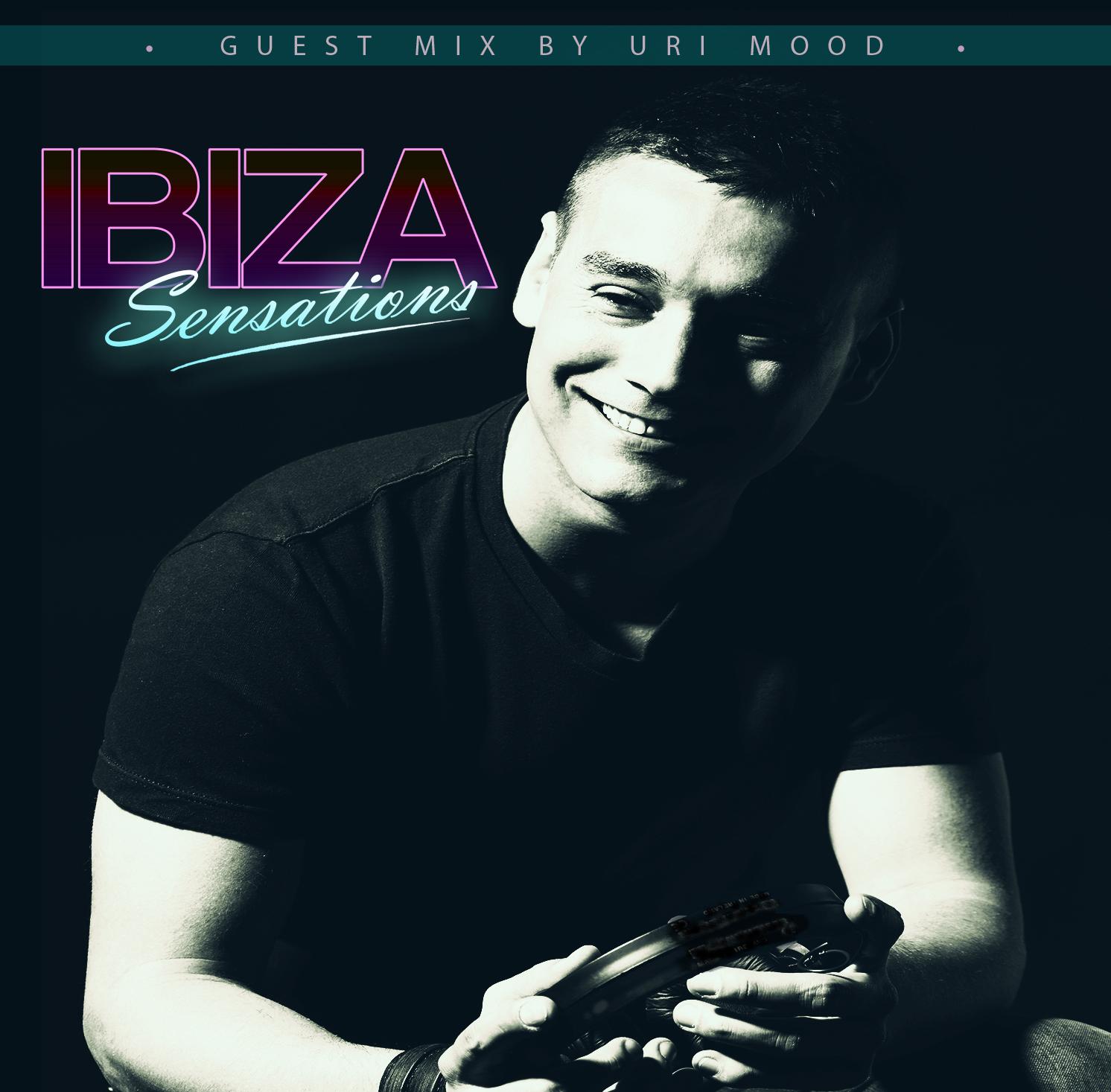 Ibiza Sensations 125 Guest Mix by Uri Mood