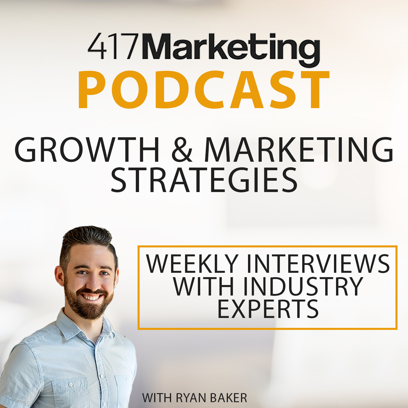 417 Marketing Podcast - Growth & Marketing Strategies From The Experts show art