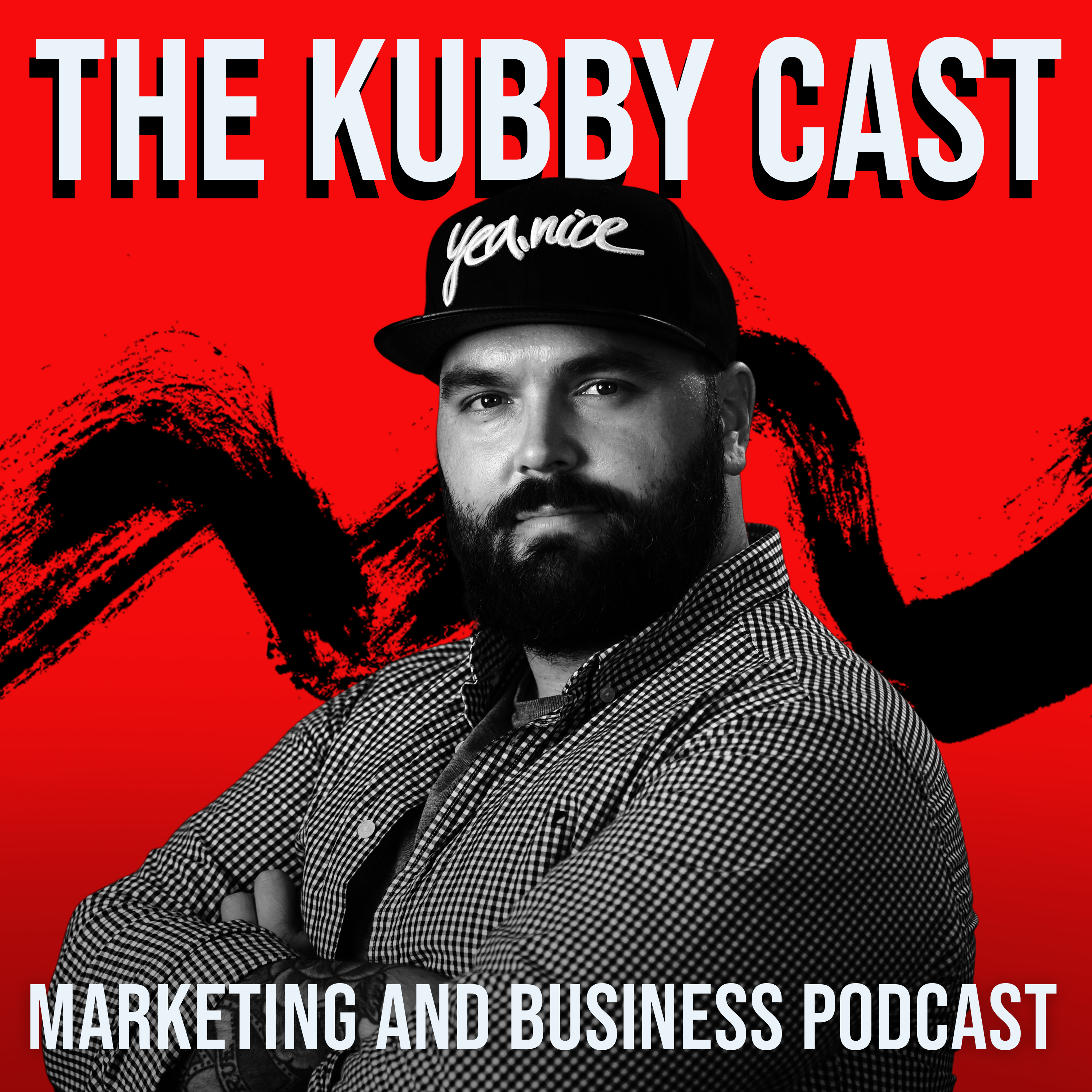 The Kubby Cast - Marketing and Business Podcast show art