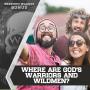 Artwork for #DOUGCAST Where Are God's Warriors And Wildmen?