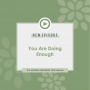 Artwork for YOU ARE DOING ENOUGH