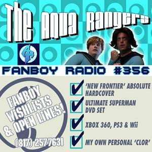 Fanboy Radio #356 - Wish List Special with The Aqua Rangers