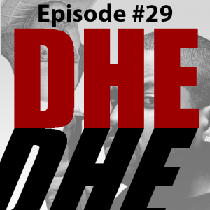 DHE #29 - Shakespeare Was the Ice Cube of His Time