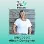 Artwork for EP010 - How to integrate the opposite and unite with Alison Donaghey