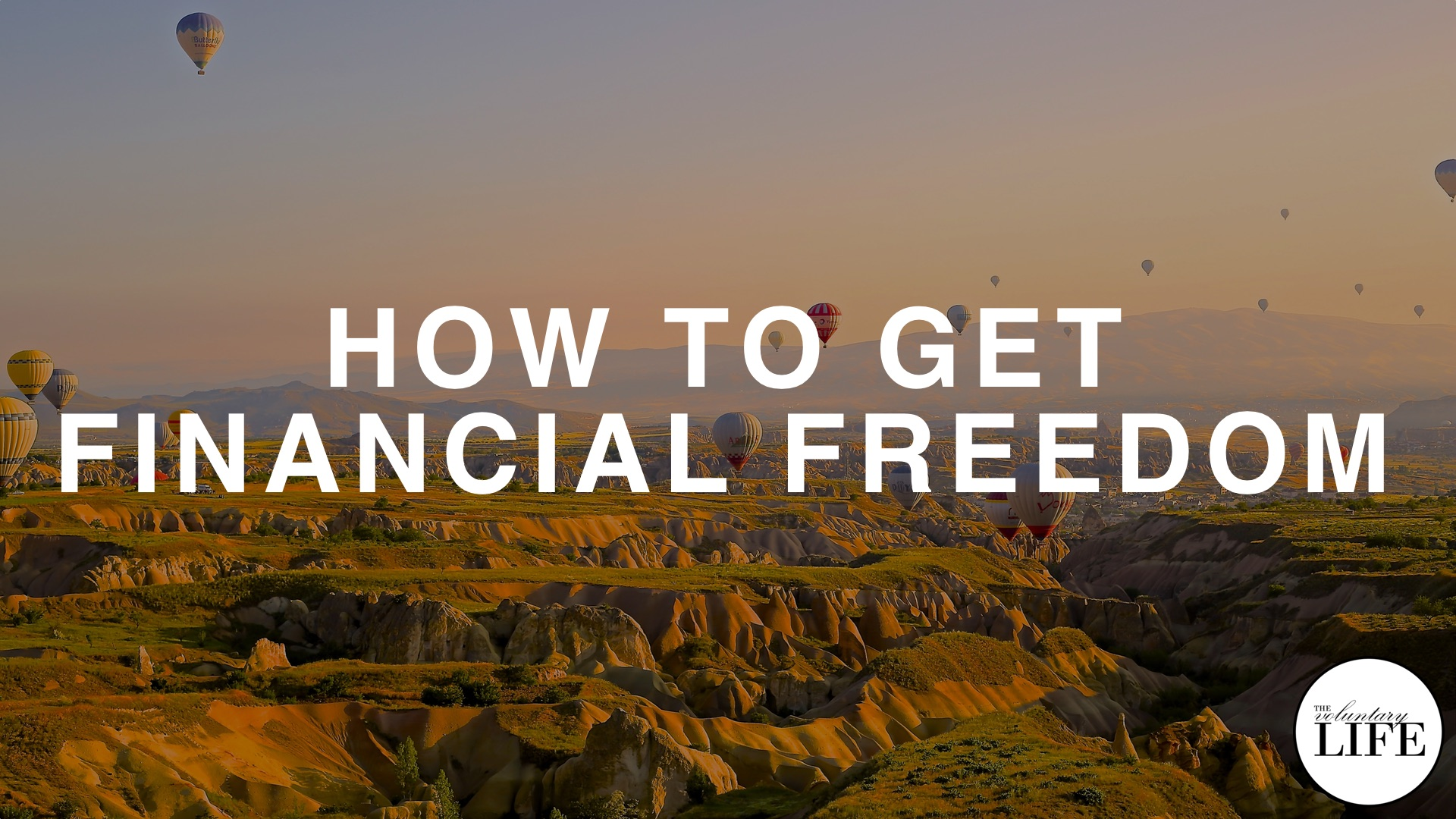 28 How To Get Financial Freedom