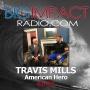 Artwork for Big Impact Ep. 94 - Travis Mills - American Hero, Recalibrated Warrior