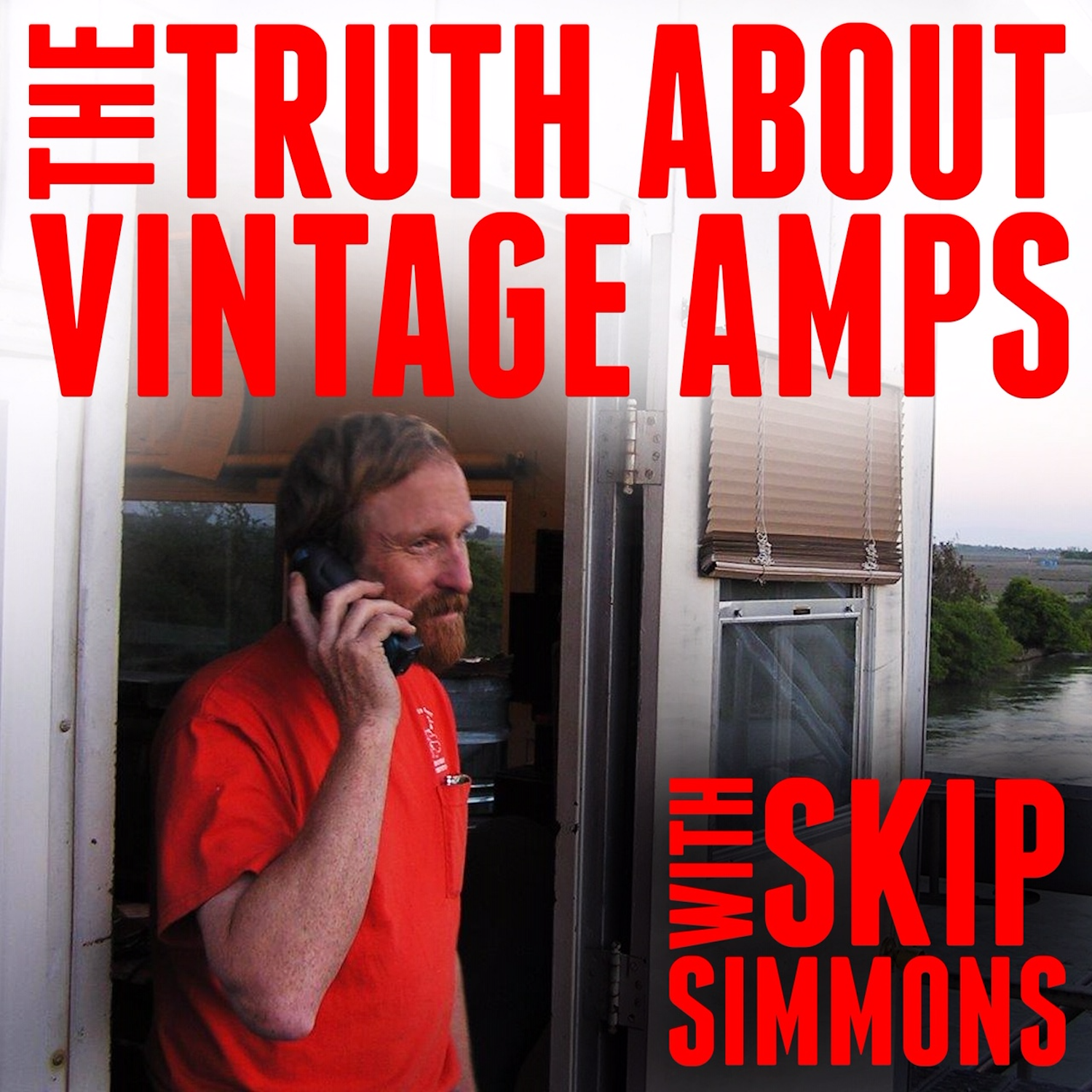 The Truth About Vintage Amps with Skip Simmons show art