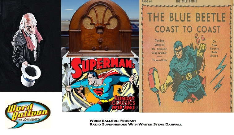 ep 370 Old Time Radio Superheroes With Steve Darnall