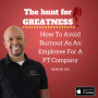 Artwork for Episode 269: How To Avoid Burnout As An Employee For A PT Company