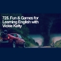 Artwork for 725. Fun & Games for Learning English with Vickie Kelty