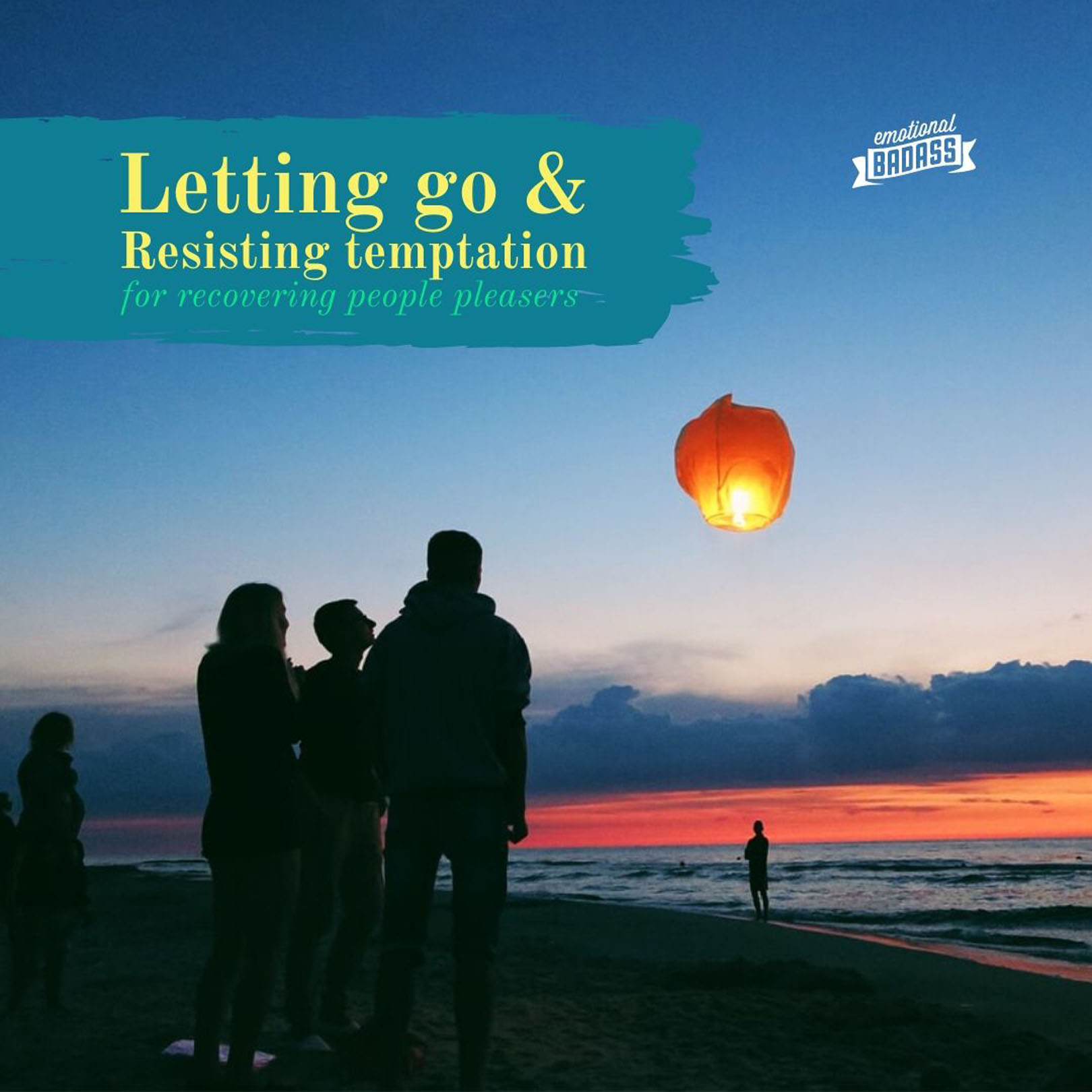 Letting go and resisting temptation for recovering people pleasers