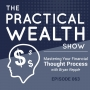 Artwork for Mastering Your Financial Thought Process with Bryan Repple - Episode 63