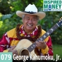Artwork for 079: Farming and Grammy Awards with George Kahumoku, Jr.
