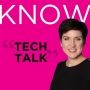 Artwork for KNOW TECH TALK: Episode 15 - Protecting The World Against Cyber Criminals