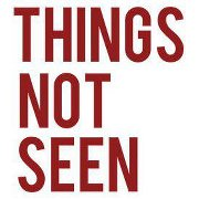 Things Not Seen Podcast show art