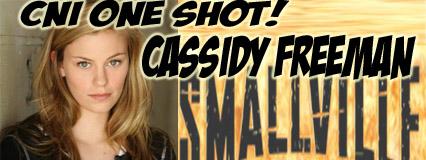 Episode 223 - CNI One Shot! Cassidy Freeman (Tess Mercer on Smallville)