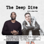 Artwork for Deep Dive Musings - 3 Things I Learned From Kobe Bryant