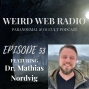 Artwork for Episode 53 - Dr. Mathias Nordvig Talking Heathenism & Norse Mythology