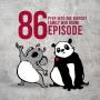 Artwork for E086 - Peep Into the Bigfoot Family War Room Episode