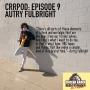 Artwork for Episode 9: Autry Fulbright