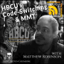 Artwork for HBCU's, Codeswitching and MMT with Matthew Robinson