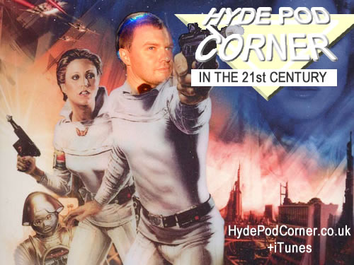 Hyde Pod Corner #46 - In the 21st Century