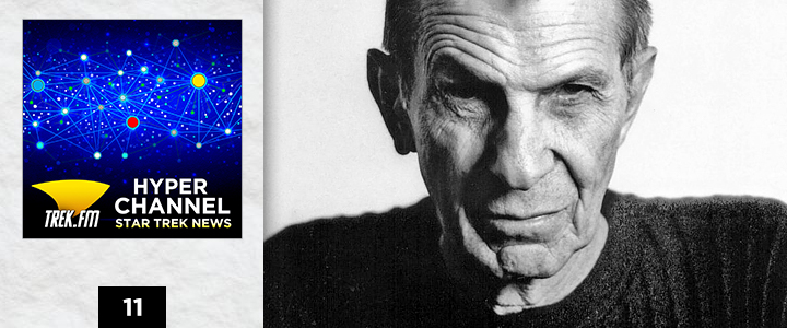 Hyperchannel 11: Leonard Nimoy is Out of This World