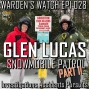 Artwork for 028 Glen Lucas - Snowmobile Patrol Part II - Snow Machines, Investigations, Accidents, and Pursuits