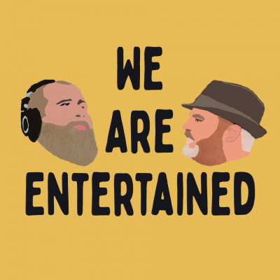 We Are Entertained show image