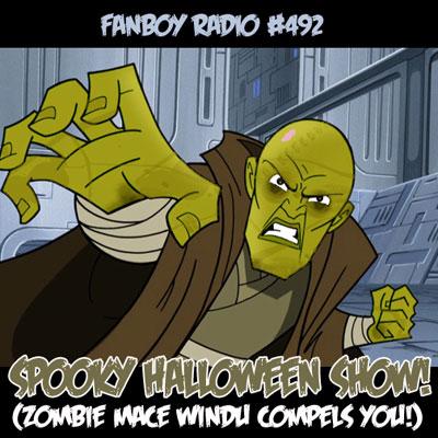 Fanboy Radio #492 - Super Spooky Open Lines