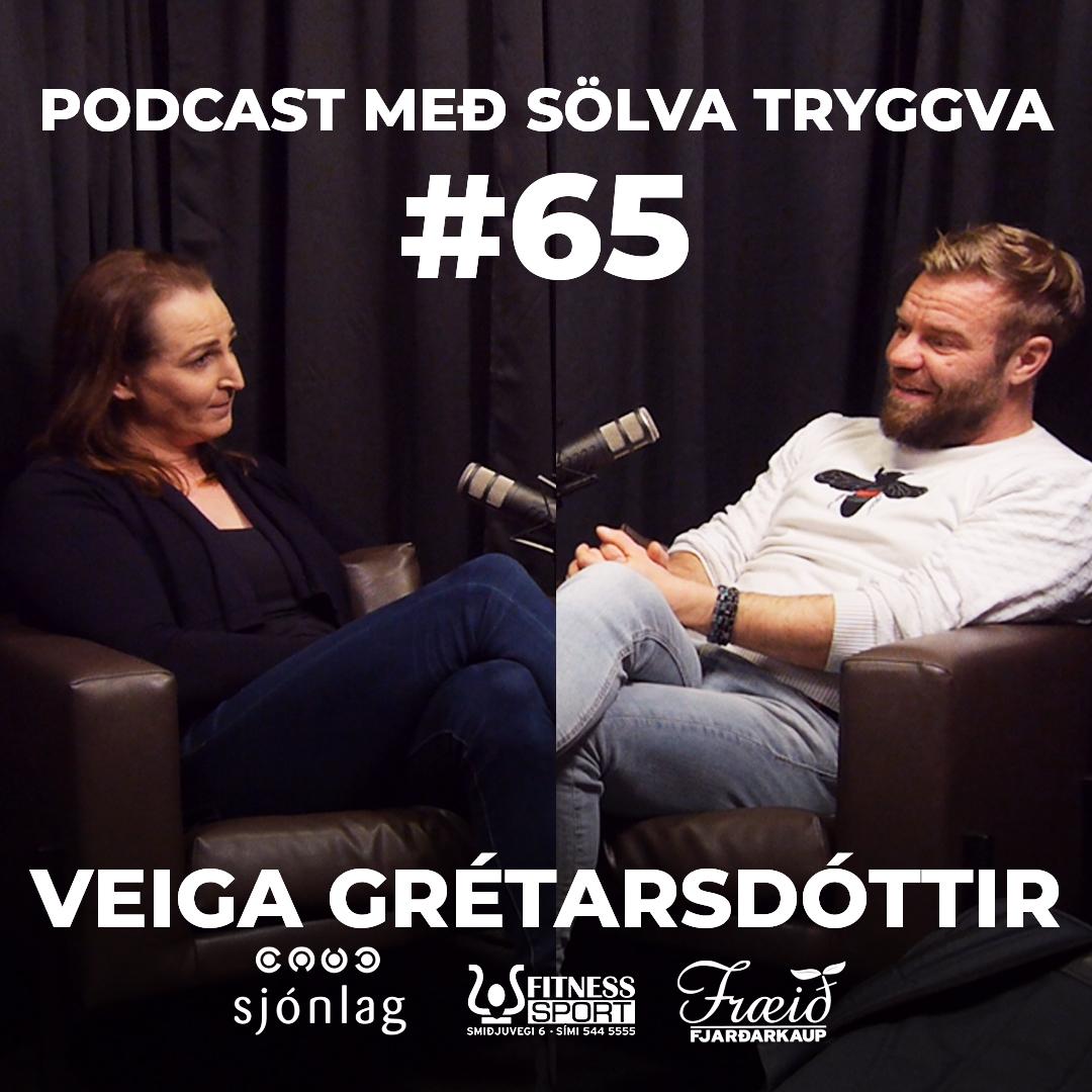 #65 Veiga Grétarsdóttir með Sölva Tryggva