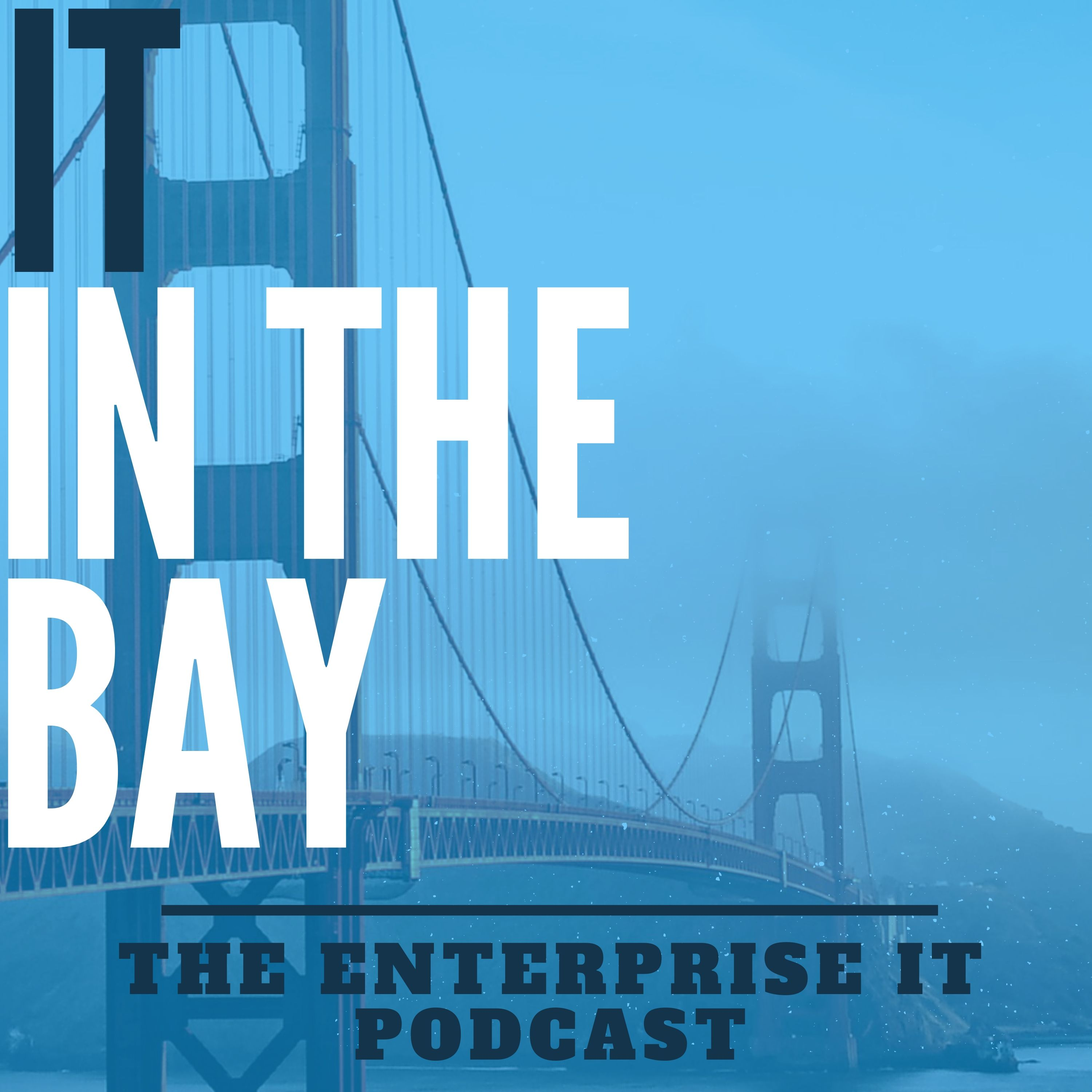 IT in the Bay Podcast show art