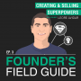 Artwork for Leore Avidar - Creating and Selling Superpowers - [Founder's Field Guide, EP.3]