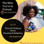 Artwork for 019: Travel and Wellness Series - Planning & Budgeting with Danielle Desir