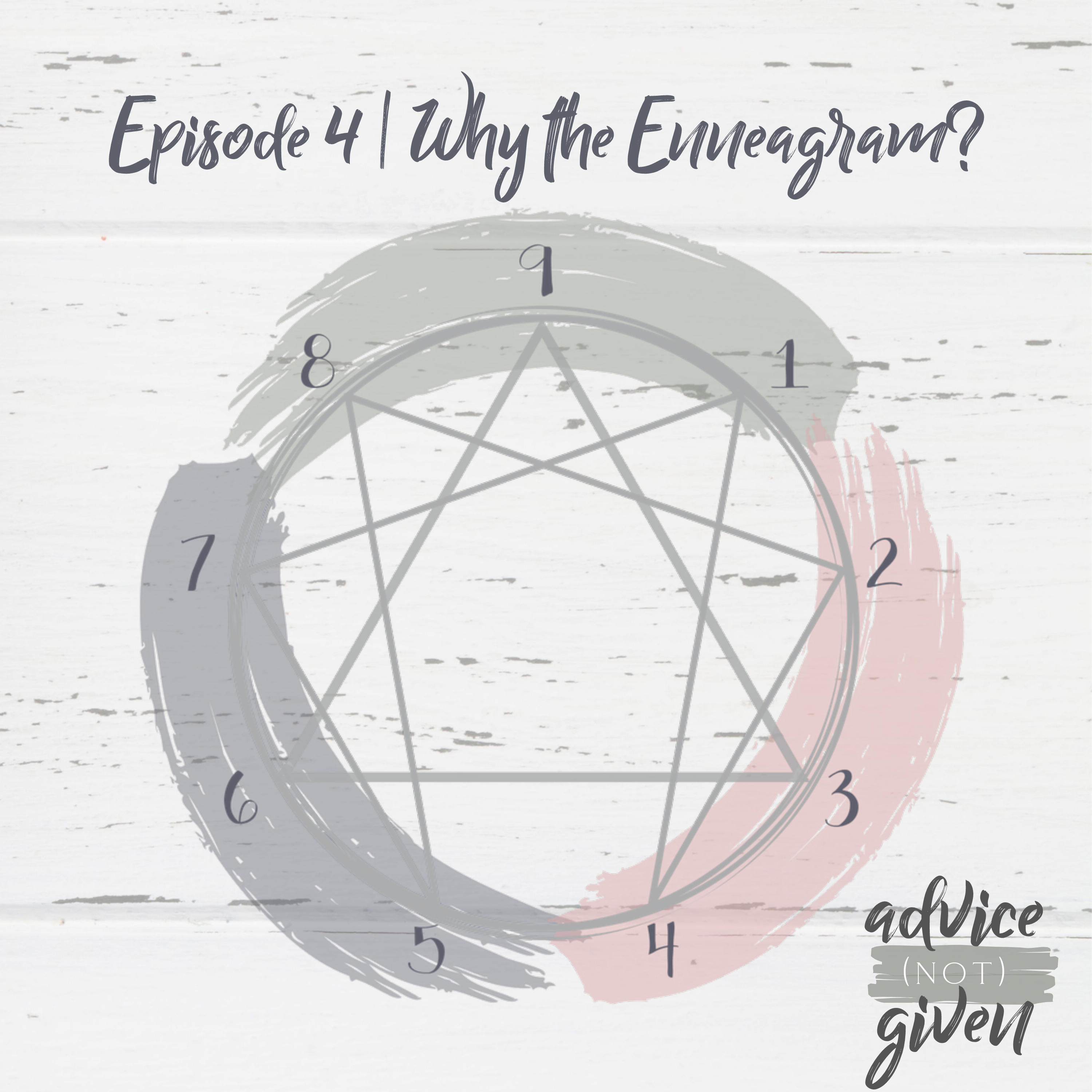 Episode 4 | Why the Enneagram? show art