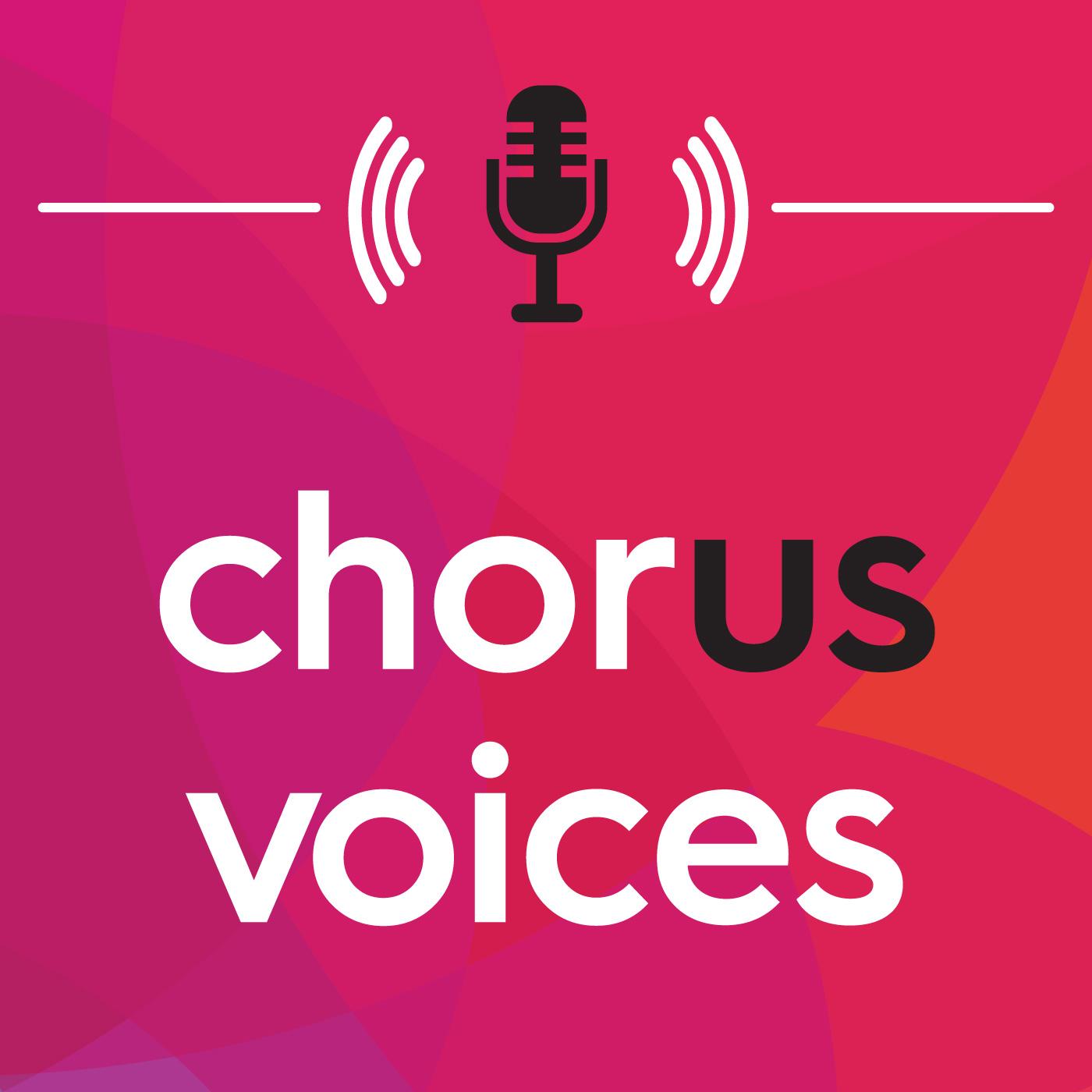 Chorus Voices show art