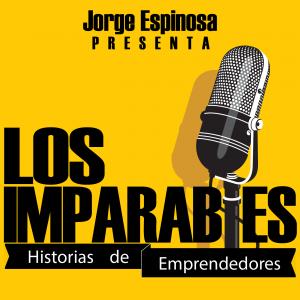 Los Imparables | Para que te motives | La increíble historia detrás de los emprendedores