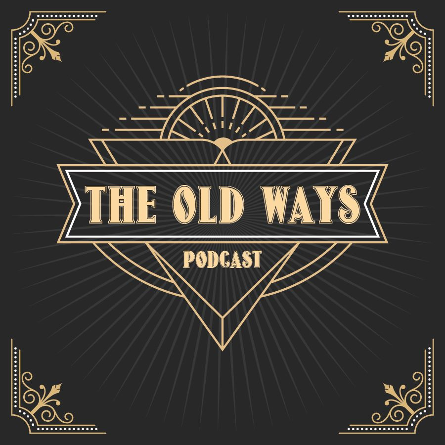The Old Ways Podcast show art