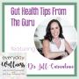 Artwork for Episode 45: Gut Health Tips from the Guru