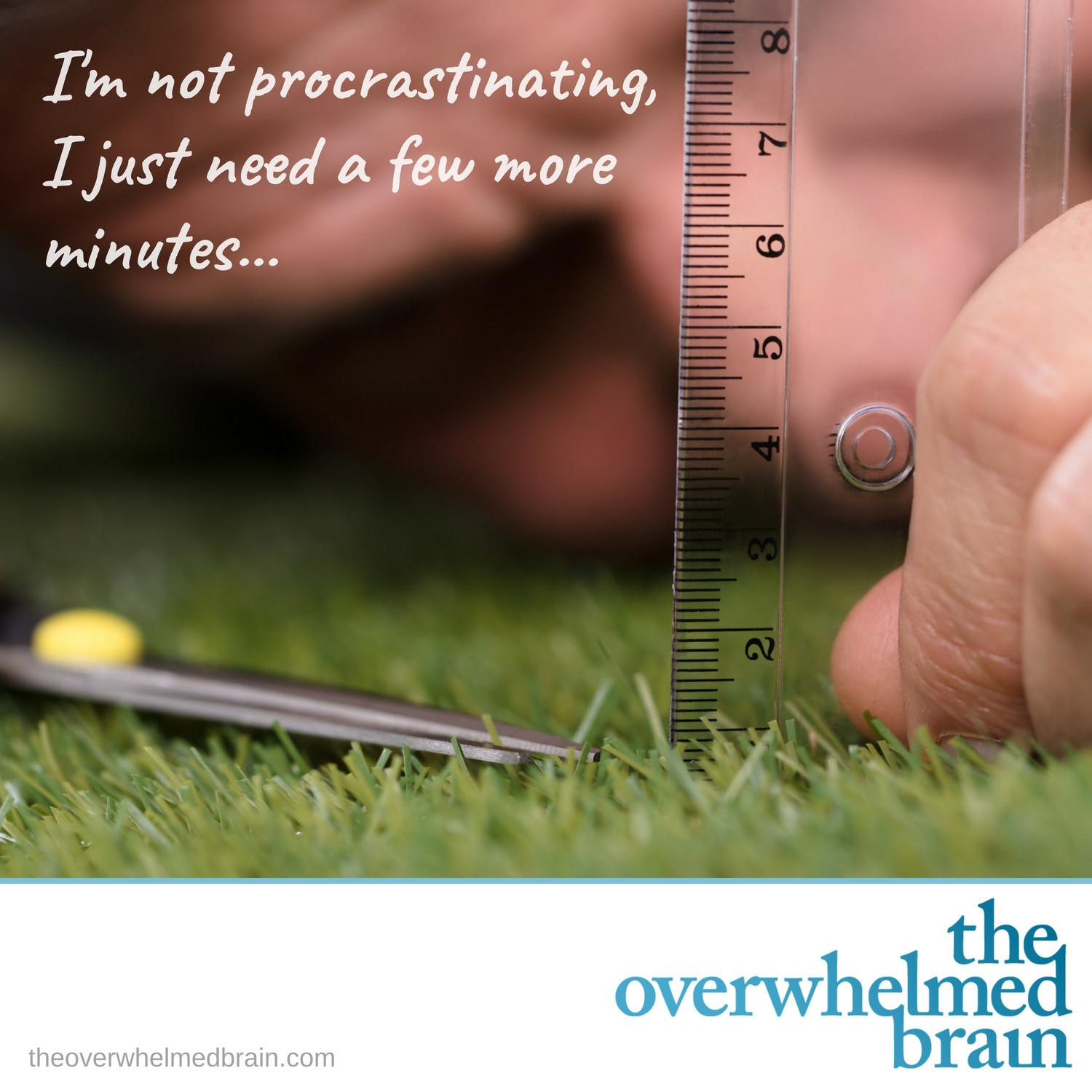 Perfectionism is a fantastic procrastination tool that sabotages what you value most