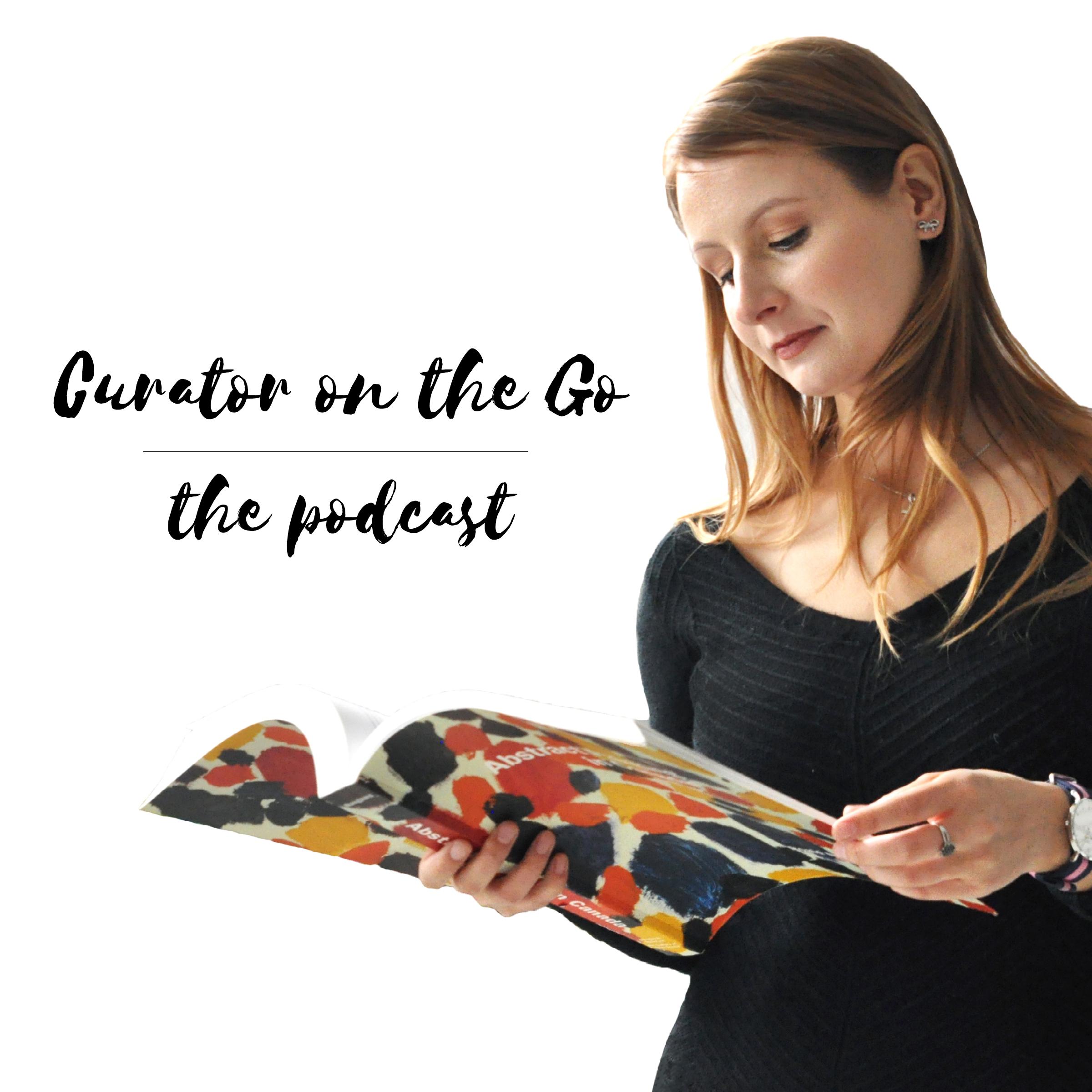 Curator on the Go Podcast show art