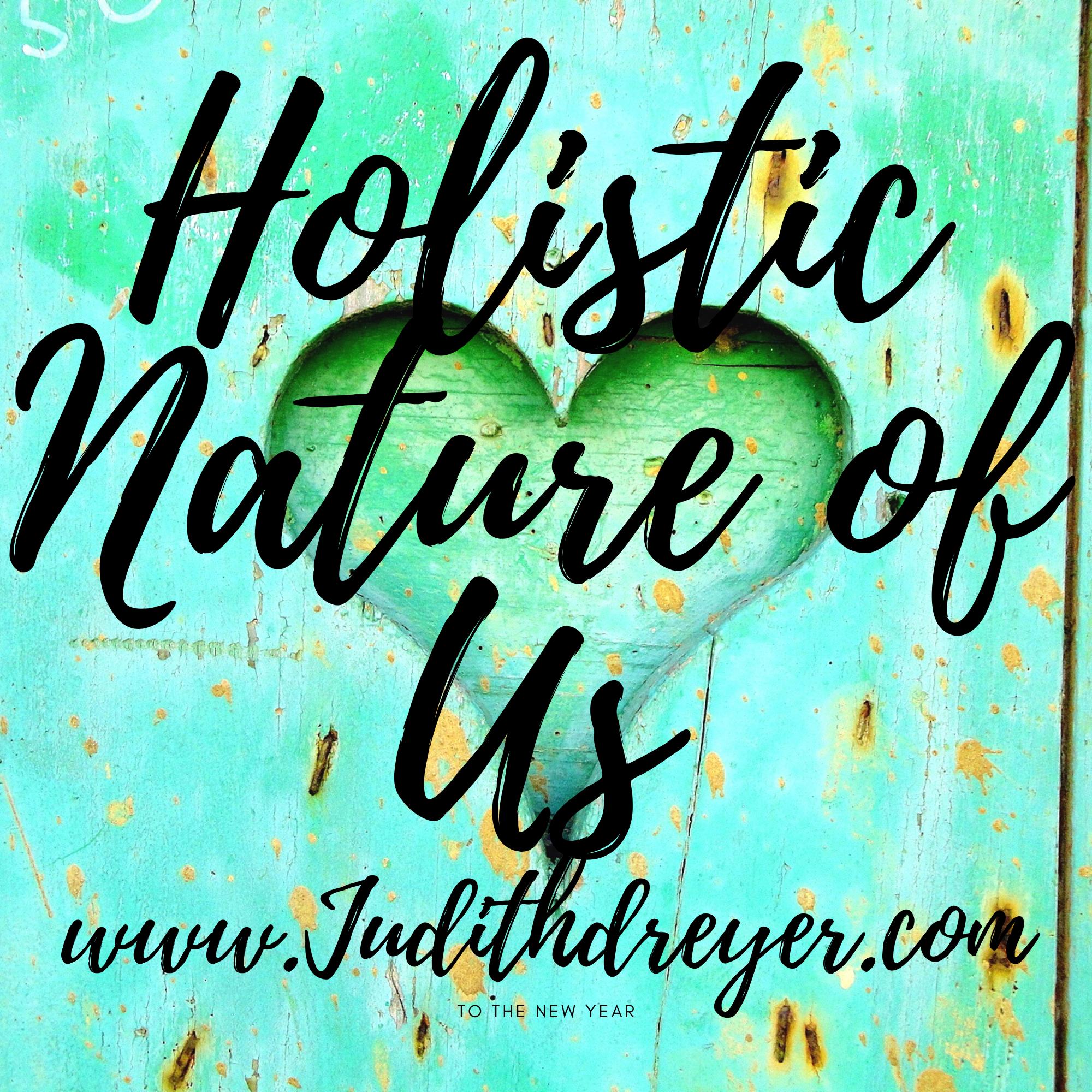 Holistic Nature of Us: Holistic Solutions living, nature show art