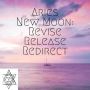 Artwork for Aries New Moon: Revise, Release, Redirect