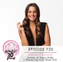 Artwork for Ep. 130 - Master Your Inner Mean Girl + Rock Your Relationships with Melissa Ambrosini