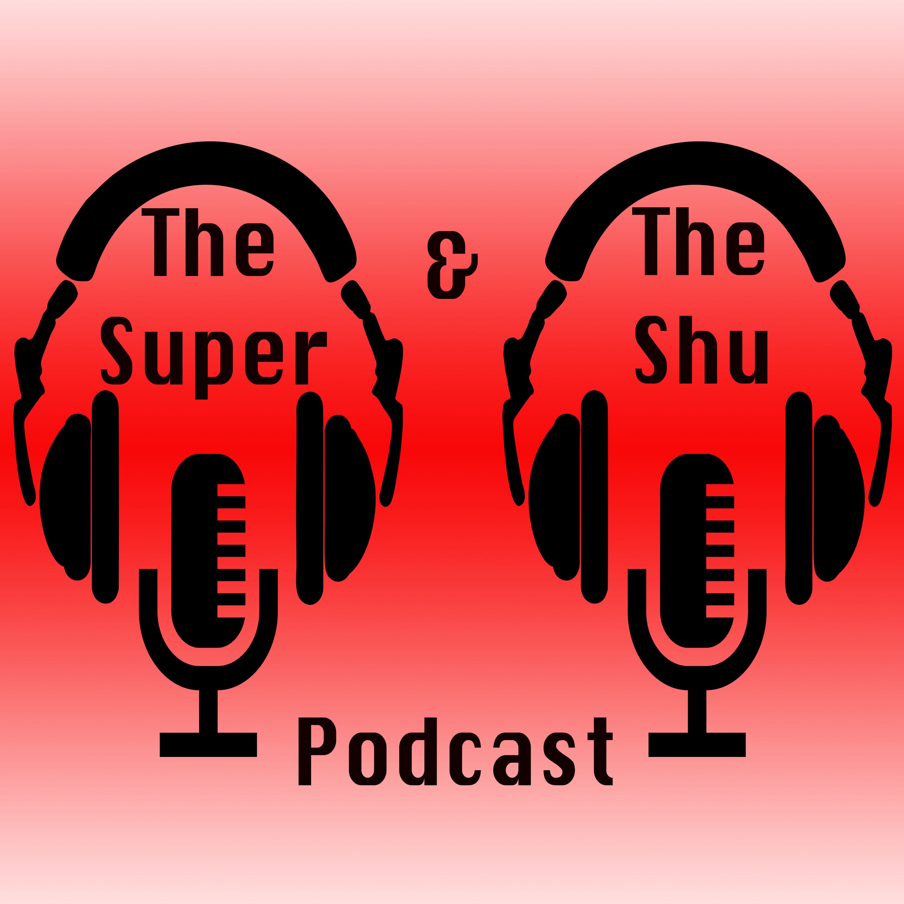 The Super and Shu Podcast show art