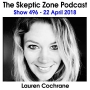 Artwork for The Skeptic Zone #496 - 22.April.2018